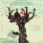 Taller de Autoestima Flamenca 2019/2020: CUENTOS FLAMENKÍVOROS Relatos Para Bailar Flamenco
